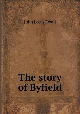 The Story of Byfield (Paperback)