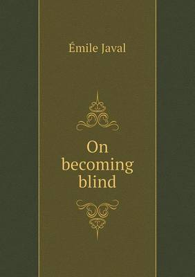 On Becoming Blind (Paperback)