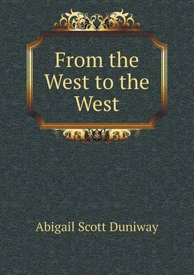 From the West to the West (Paperback)