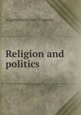 Religion and Politics (Paperback)