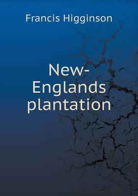 New-Englands Plantation (Paperback)