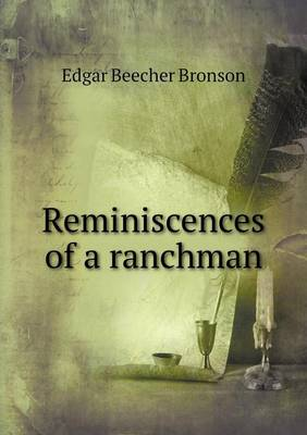 Reminiscences of a Ranchman (Paperback)