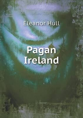 Pagan Ireland (Paperback)