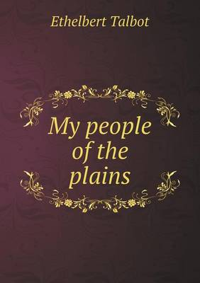 My People of the Plains (Paperback)