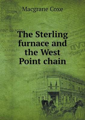 The Sterling Furnace and the West Point Chain (Paperback)