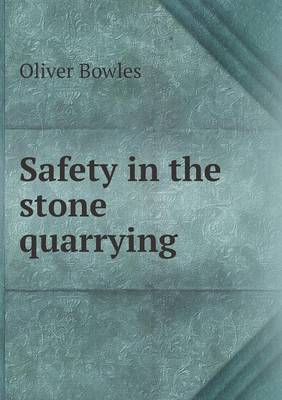 Safety in the Stone Quarrying (Paperback)