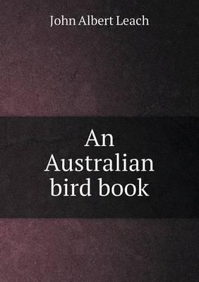 An Australian Bird Book (Paperback)