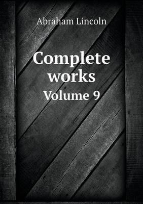 Complete Works Volume 9 (Paperback)