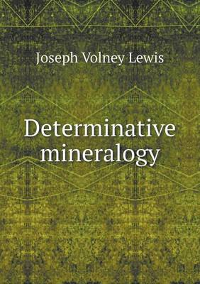 Determinative Mineralogy (Paperback)