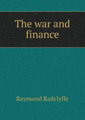 The War and Finance (Paperback)