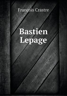 Bastien Lepage (Paperback)