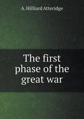 The First Phase of the Great War (Paperback)