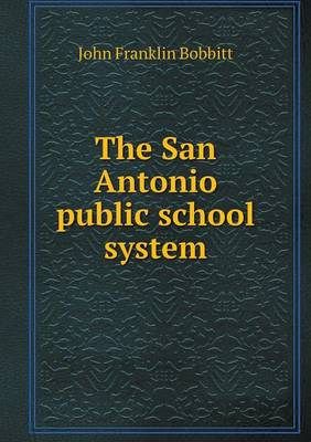 The San Antonio Public School System (Paperback)