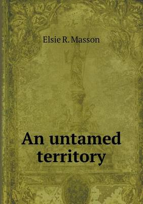 An Untamed Territory (Paperback)
