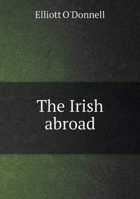 The Irish Abroad (Paperback)
