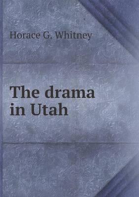 The Drama in Utah (Paperback)