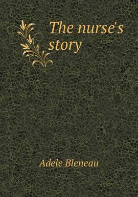 The Nurse's Story (Paperback)