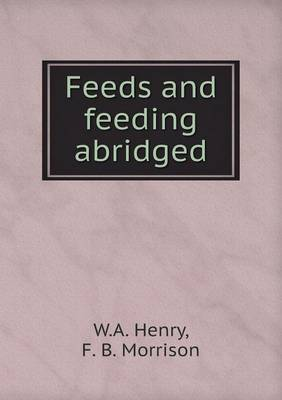 Feeds and Feeding Abridged (Paperback)