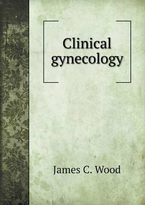 Clinical Gynecology (Paperback)
