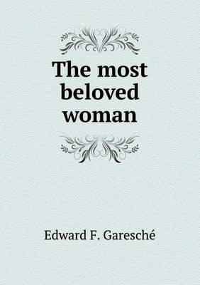 The Most Beloved Woman (Paperback)