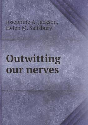 Outwitting Our Nerves (Paperback)