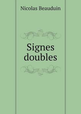 Signes Doubles (Paperback)