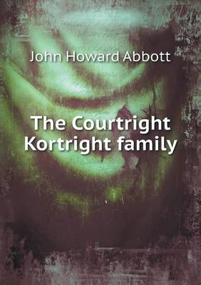 The Courtright Kortright Family (Paperback)