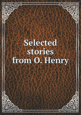 Selected Stories from O. Henry (Paperback)