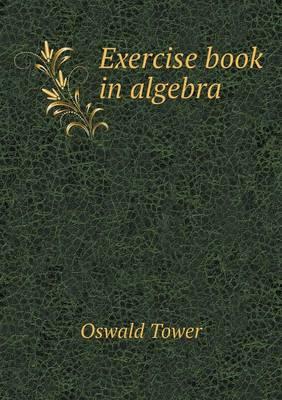 Exercise Book in Algebra (Paperback)