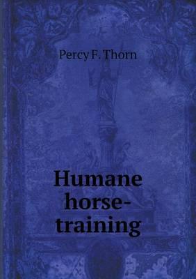 Humane Horse-Training (Paperback)