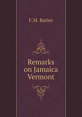 Remarks on Jamaica Vermont (Paperback)