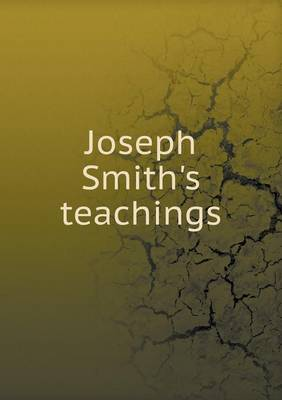 Joseph Smith's Teachings (Paperback)