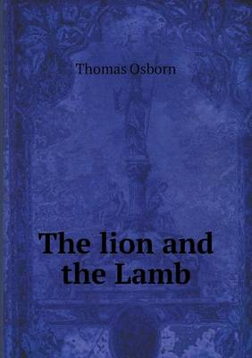 The Lion and the Lamb (Paperback)