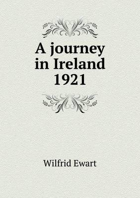 A Journey in Ireland 1921 (Paperback)