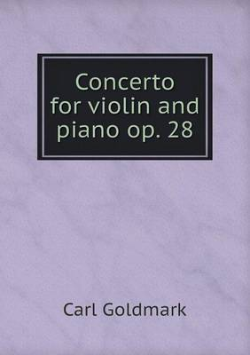 Concerto for Violin and Piano Op. 28 (Paperback)