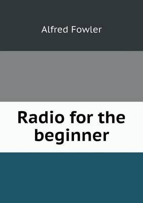 Radio for the Beginner (Paperback)