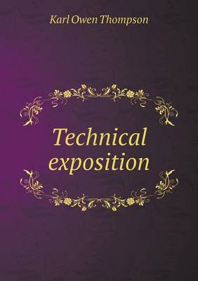 Technical Exposition (Paperback)