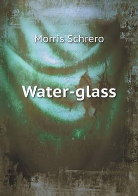 Water-Glass (Paperback)