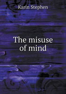 The Misuse of Mind (Paperback)