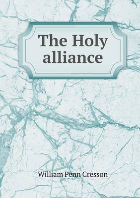 The Holy Alliance (Paperback)