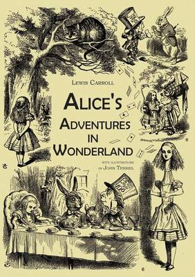 Alice's Adventures in Wonderland (an Illustrated Collection of Classic Books) (Paperback)