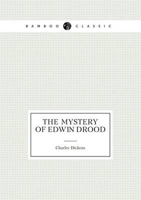 The Mystery of Edwin Drood (Paperback)