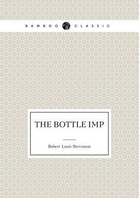 The Bottle Imp (Paperback)