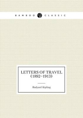 Letters of Travel (1892-1913) (Paperback)
