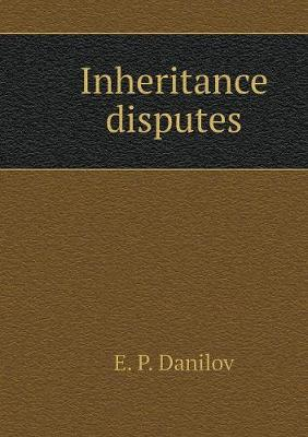 Inheritance Disputes (Paperback)