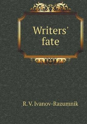 Writers' fate (Paperback)