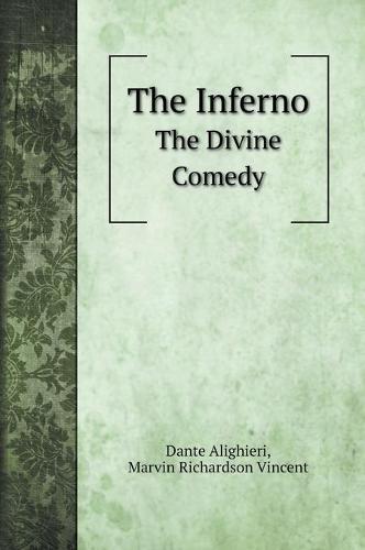 The Inferno: The Divine Comedy (Hardback)