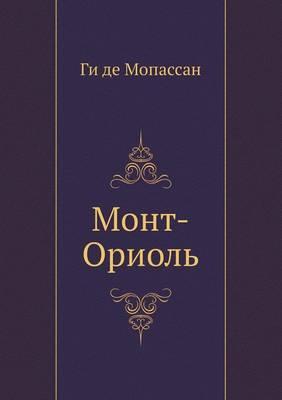 Mont-Oriol' (Paperback)