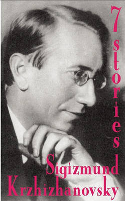 Seven Stories - Glas New Russian Writing 39 (Paperback)