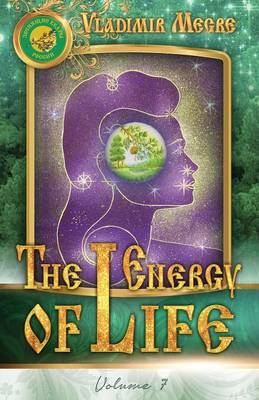 Volume VII: The Energy of Life - Ringing Cedars of Russia 7 (Paperback)